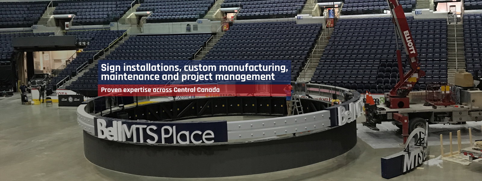 Sign installations, custom munufacturing, maintenance and project management